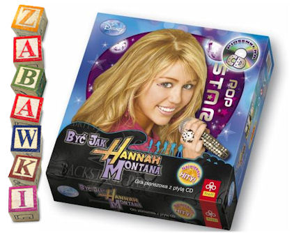 Być jak Hannah Montana