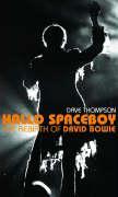 Hallo Spaceboy: The Rebirth of David Bowie - Thompson Dave