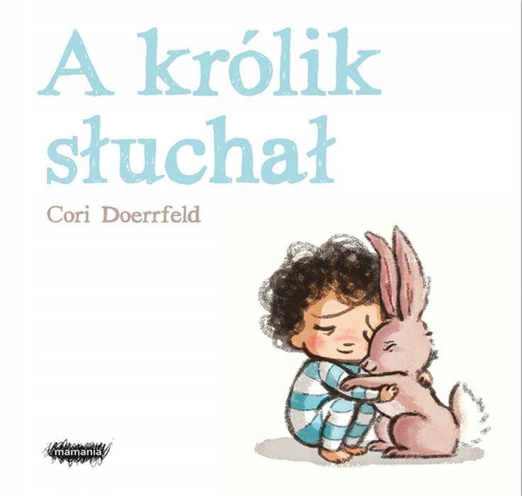 A królik słuchał Cori Doerrfeld