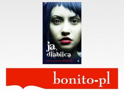 Ja diablica - Miszczuk Katarzyna Berenika