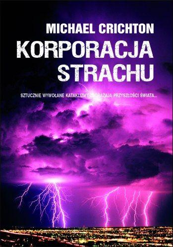 Korporacja strachu - Michael Crichton