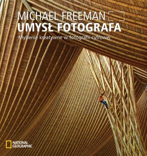 książka 'Umysł Fotografa' M. Freeman