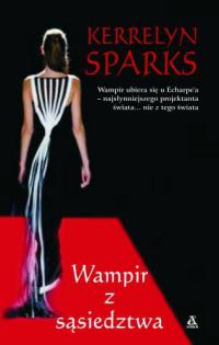 Wampir z sąsiedztwa - Kerrelyn Sparks