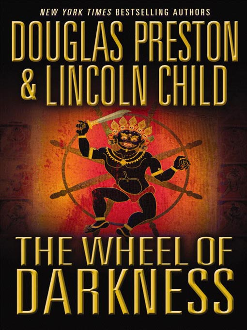 The Wheel of Darknes - Lincoln Chilf Douglas Preston