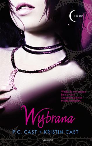 ,,Wybrana'' P.C. Cast + Kristin Cast
