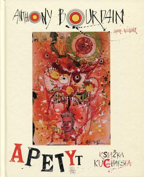 Apetyt Książka kucharska Anthony Bourdain