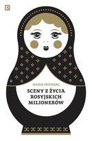 Sceny z życia rosyjskich milionerów