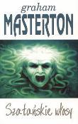 Graham Masteron - Szatańskie Włosy