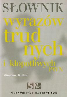 Słownik Wyrazów Trudnych i Kłopotliwych PWN