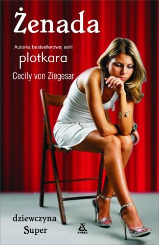 Cecily von Ziegesar, Dziewczyna Super 7: Żenada