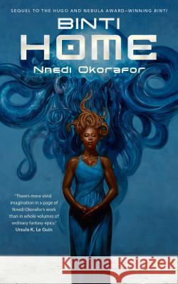 Nnedi Okorafor - Binti: Home