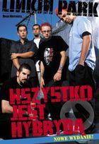 Linkin Park. Wszystko jest hybrydą