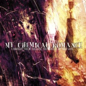 Album MCR I Brought You My Bullets You Brought Me