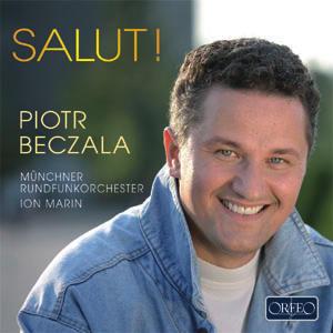 Piotr Beczała  - Salut!