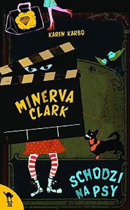 Minerva Clark schodzi na psy