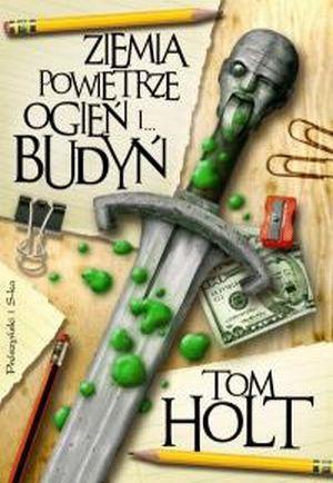 Ziemia Powietrze Ogień i Budyń -  Tom Holt