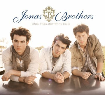 JONAS BROTHERS Lines, Vines And Trying Times