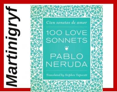 Pablo Neruda One Hundred Love Sonnets Cien sonetos