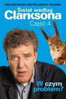 swiat wedlug Clarksona 4 - w czym problem