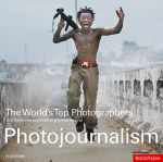 WORLD'S TOP PHOTOGRAPHERS: PHOTOJOURNALISM