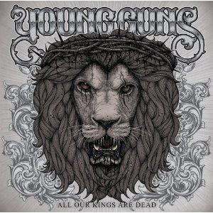 CD Young Guns - All Our Kings Are Dead
