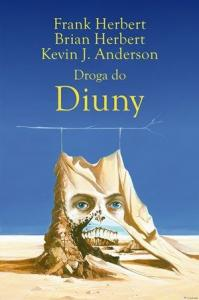 Droga do Diuny -F.Herbert, B.Herbert, K.J.Anderson