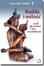 Lama Ole Nydahl - Budda i miłość