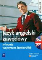 Język angielski zawodowy w branży turystyczno-hotelarskiej. Zeszyt ćwiczeń