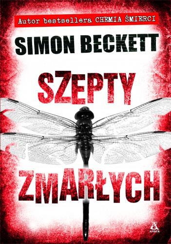 Simon Beckett - Szepty Zmarłych