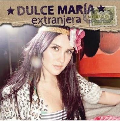 Dulce Maria - Extranjera