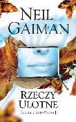 Neil Gaiman - Rzeczy Ulotne