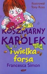 Książka Koszmarny Karolek i Wielka Forsa