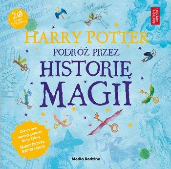 Harry Potter. Podróż przez historię magii.