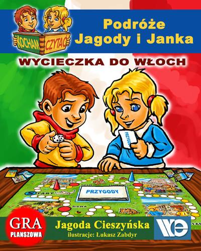 Kocham czytać - Podróże Jagody i Janka Wycieczka do Włoch
