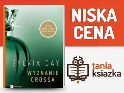 Wyznanie Crossa Sylvia Day * Dotyk Płomień czesc 3