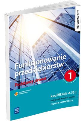 FUNKCJONOWANIE PRZEDSIĘBIORSTW. PODSTAWY PRAWA cz. 1