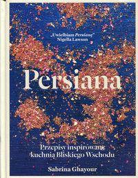 Persiana Przepisy inspirowane Ghayour