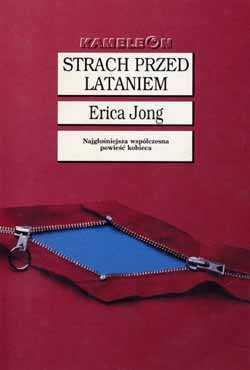 Erica Jong, Strach przed lataniem