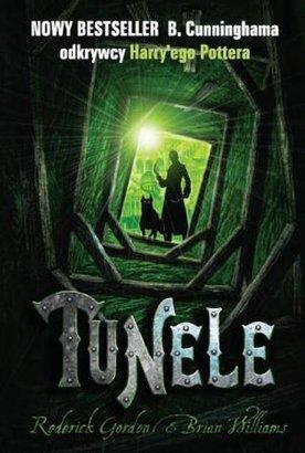Książka Roderick Gordon and Brian Williams ''Tunele''