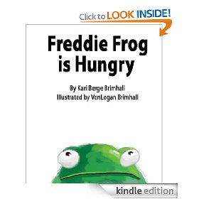 Freddie Frog is Hungry [Kindle Edition]