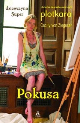 Cecily von Ziegesar, Dziewczyna Super 6: Pokusa