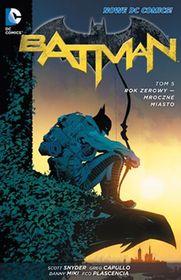 Batman: Rok Zerowy - Mroczne Miasto