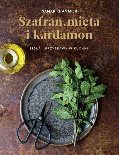 Szafran, mięta i kardamon Samar Khanafer