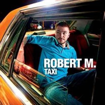 Robert M. - Taxi