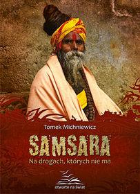 Samsara. Na drogach, których nie ma