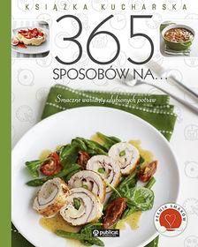 Książka kucharska. 365 sposobów na...