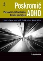 Poskromić ADHD. Poradnik pacjenta. Poznawczo-behaw