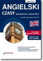 Angielski - czasy, repetytorium z ćwiczeniami