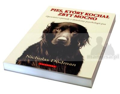 Książka ,,Pies który kochał zbyt mocno