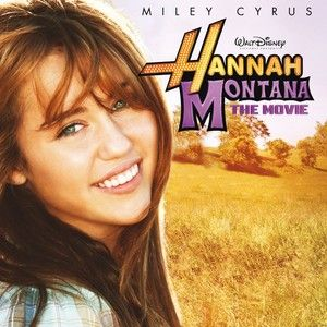 Hannah Montana The Movie Soundtrack